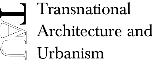 TAU - Trasnational Architecture and Urbanism